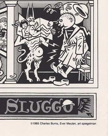 The passion of Saint Sluggo