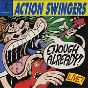 LP Action Swingers - Enough Already! Live