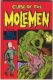 Curse of the Molemen (With original drawing from Charles Burns!)