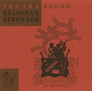 Fra Fra Sound - Kalinha's Serenade CD booklet